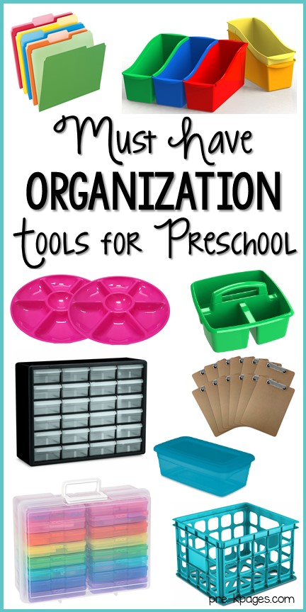 Must Have Organization Tools for Preschool Teachers