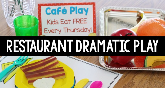 Restaurant Theme Dramatic Play for Preschool and Pre-K