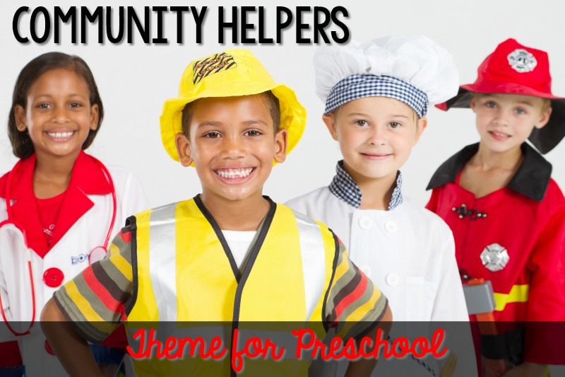 Community Helpers Theme for Preschool