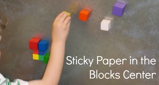 Sticky Paper in the Blocks Center