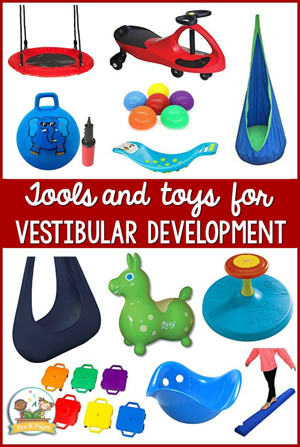 Tools and Toys for Vestibular Development