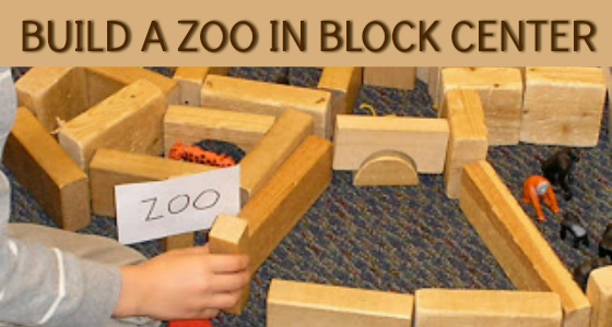 Build a Zoo in the Blocks Center