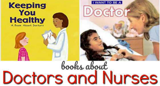 Books About Doctors, Nurses, and Paramedics
