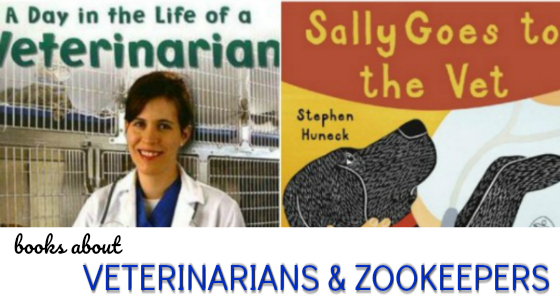 Books About Veterinarians and Zookeepers
