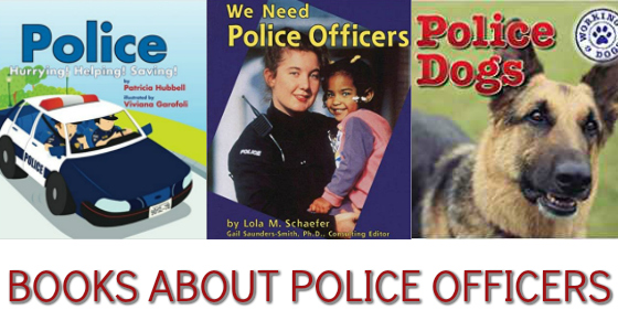 Books About Police Officers and Other Safety Helpers