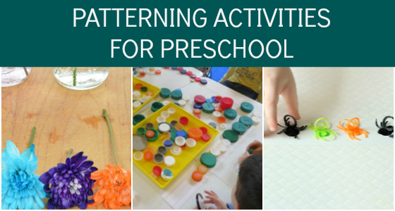 Patterning Activities for Preschool