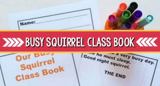 Busy Squirrel Class Book