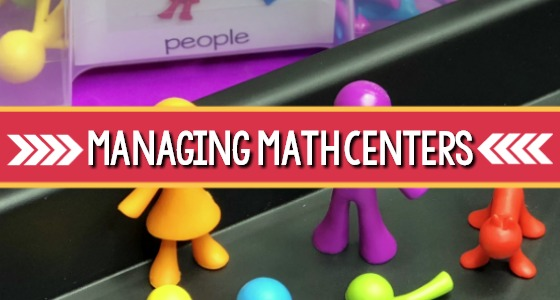 How to Manage Math Centers