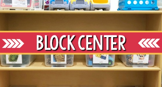 Blocks Center Set Up in Preschool