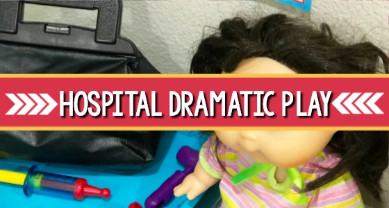 Hospital Dramatic Play theme