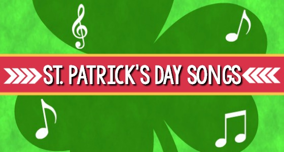 St Patricks Day Songs for Preschool Kids