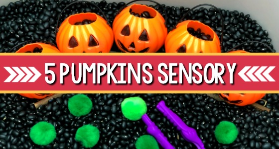5 Little Pumpkins Sensory Bin with black beans
