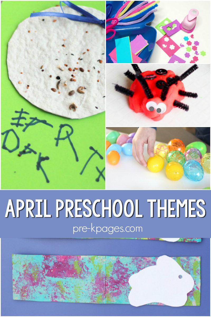 April curriculum themes for preschool
