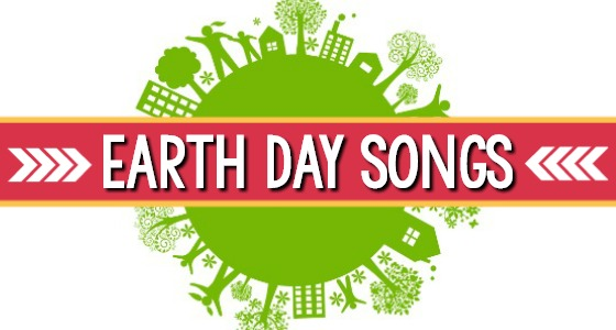 8 Earth Day Songs for Kids