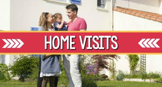 Home Visit Tips