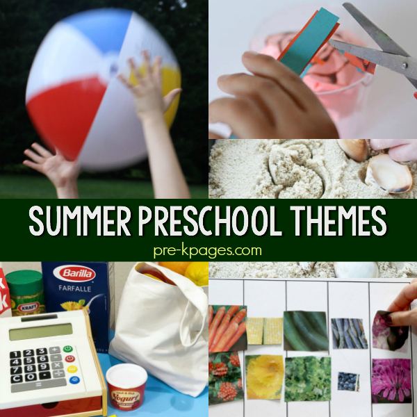 June July preschool themes pre-k
