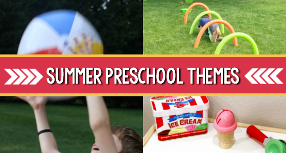Summer Preschool Themes