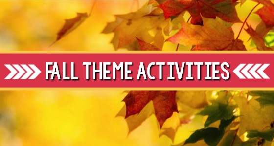 Fall Theme Activities