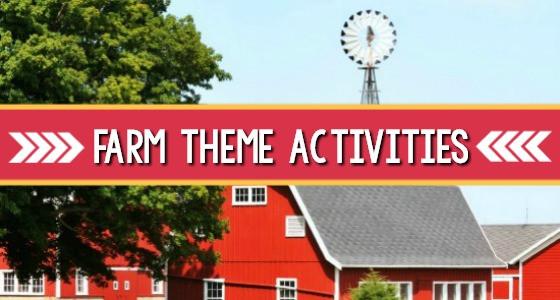 Farm Theme Activities for Preschool