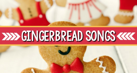 Gingerbread Songs for Preschoolers