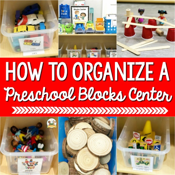 Organize a Preschool Blocks Center