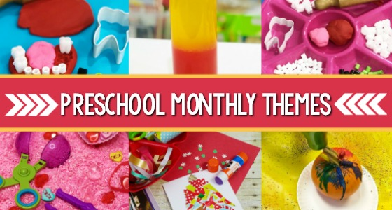 The Best Preschool Monthly Themes