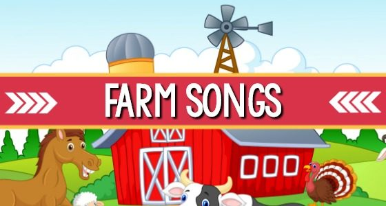 Farm Songs for Kids in Preschool and Pre-K