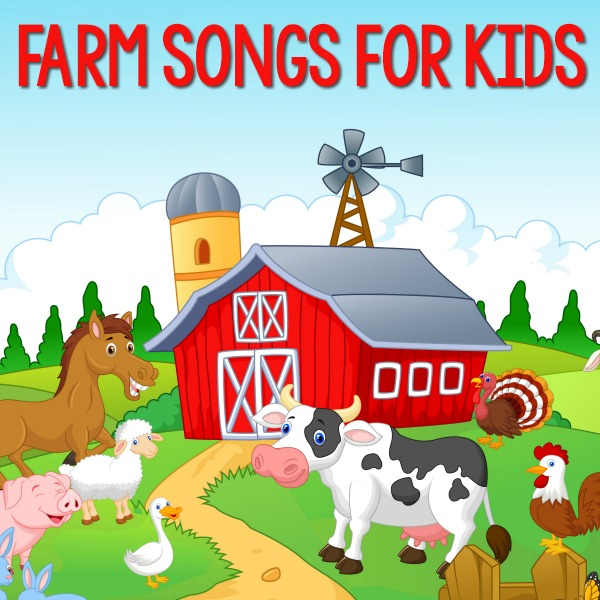 The Best Farm Songs for Kids