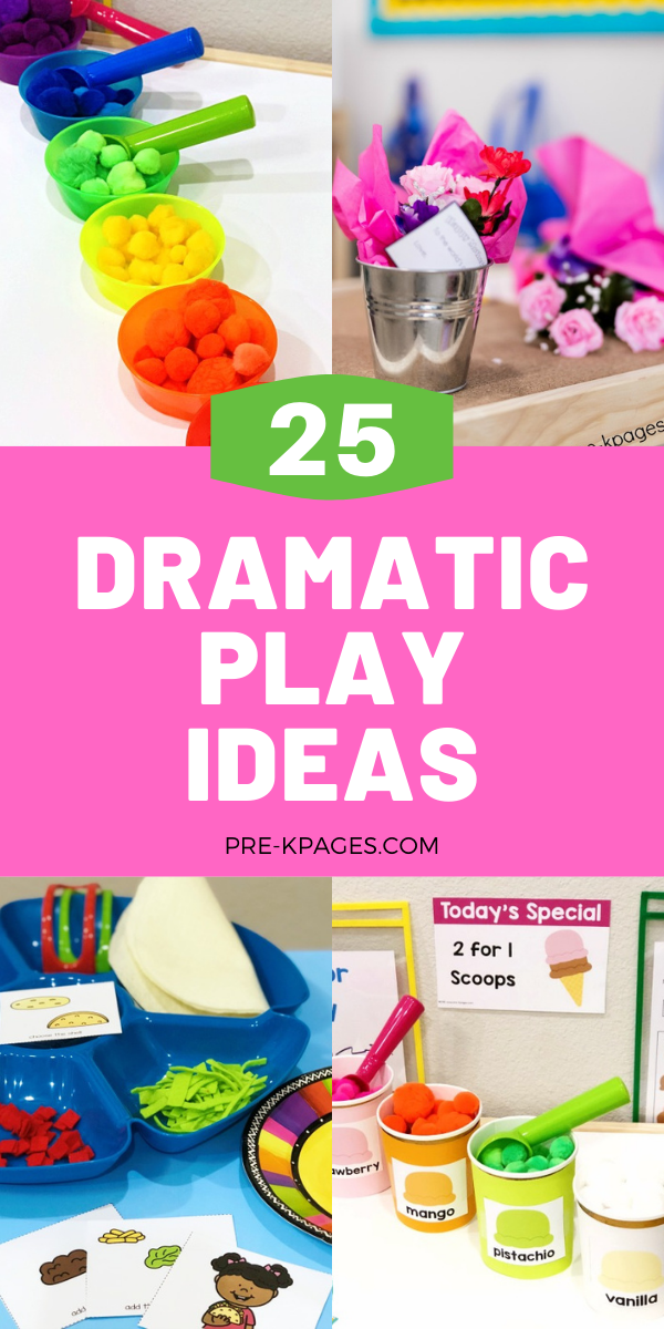 25 Dramatic Play Ideas