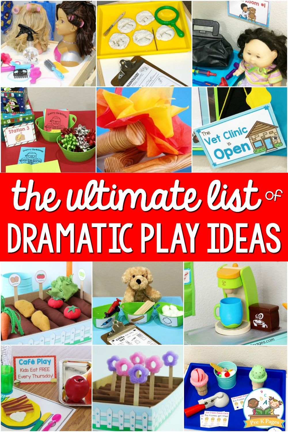 Ultimate List of Dramatic Play Ideas