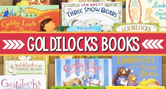 Best Goldilocks Books for Preschool