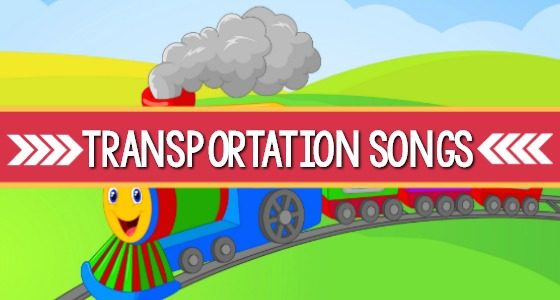 Transportation Songs for Preschool Kids