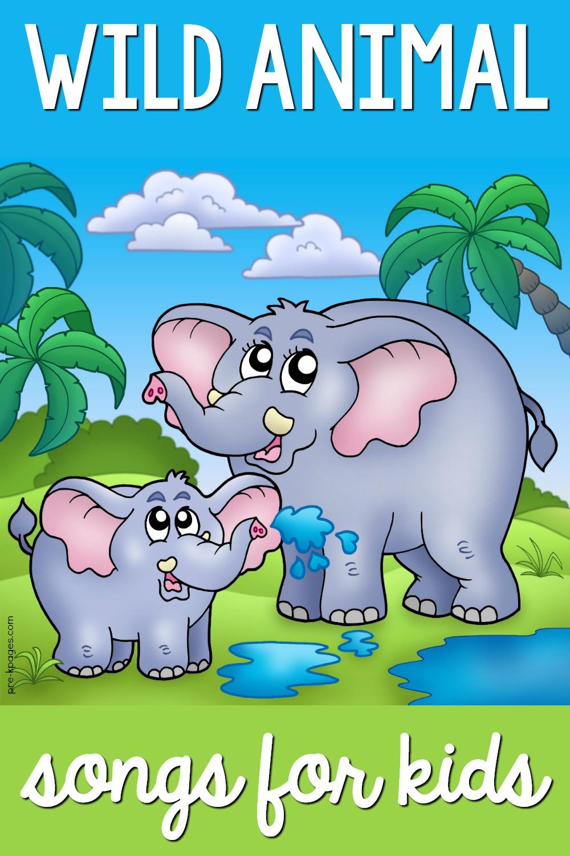 Wild Animal Songs for Kids