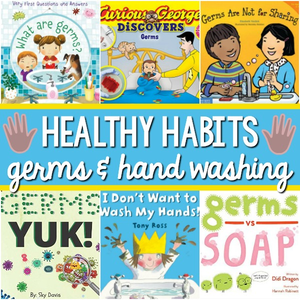Books About Healthy Habits and Washing Hands