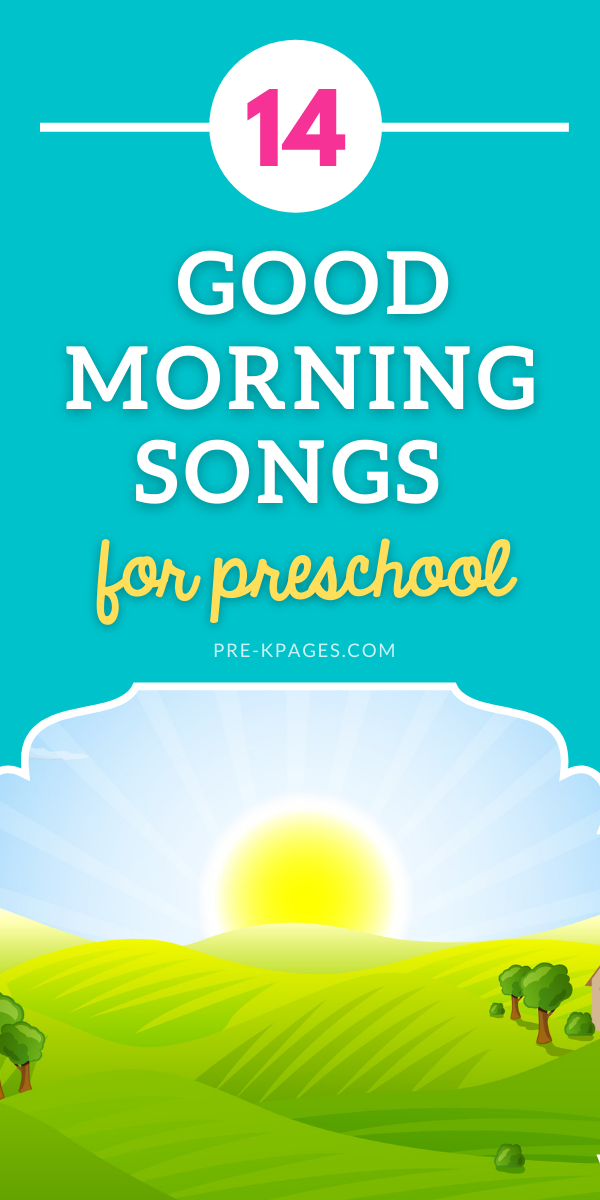 14 Good Morning Songs for Preschool Kids