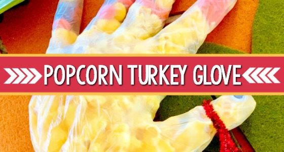 Popcorn Turkey Glove Thanksgiving Treat