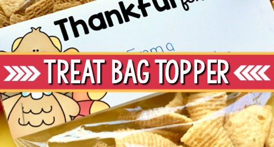 Printable Thanksgiving Treat Bag Topper and Gift Ideas