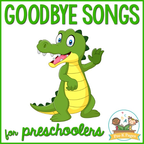 Goodbye Songs for Pre-K