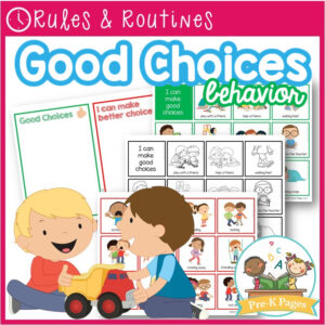Making Good Choices Behavior Management