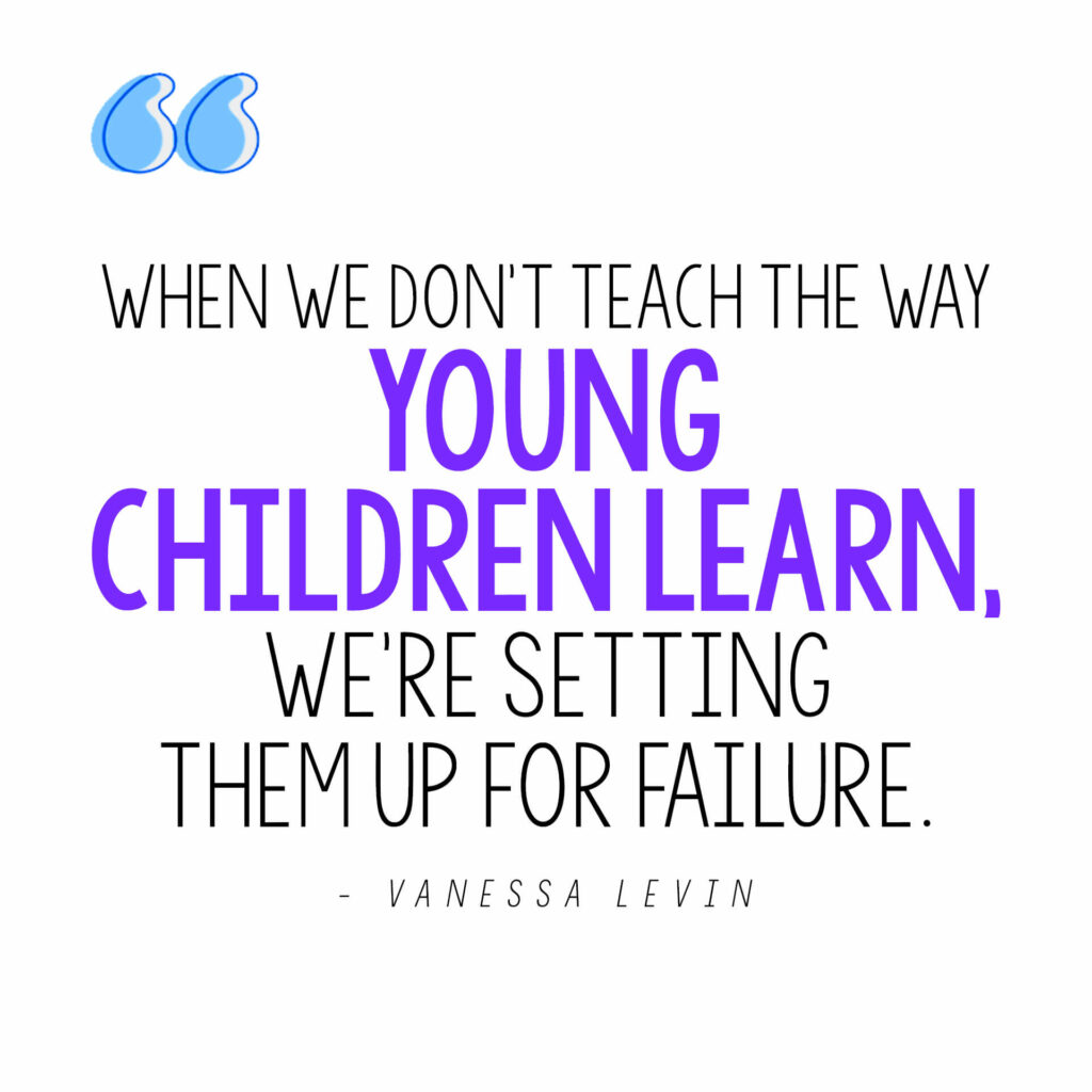 Vanessa Levin quote on how we set kids up for failure