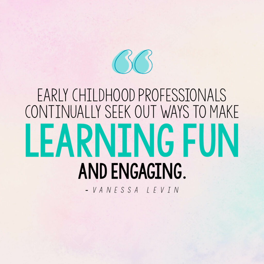 Vanessa Levin quote on teachers making learning fun