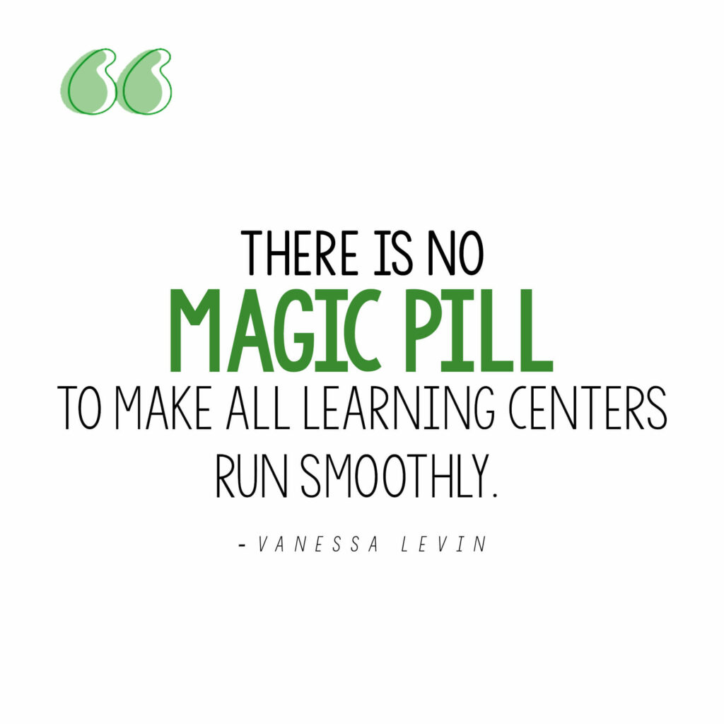 Vanessa Levin quote on making learning centers run smoothly
