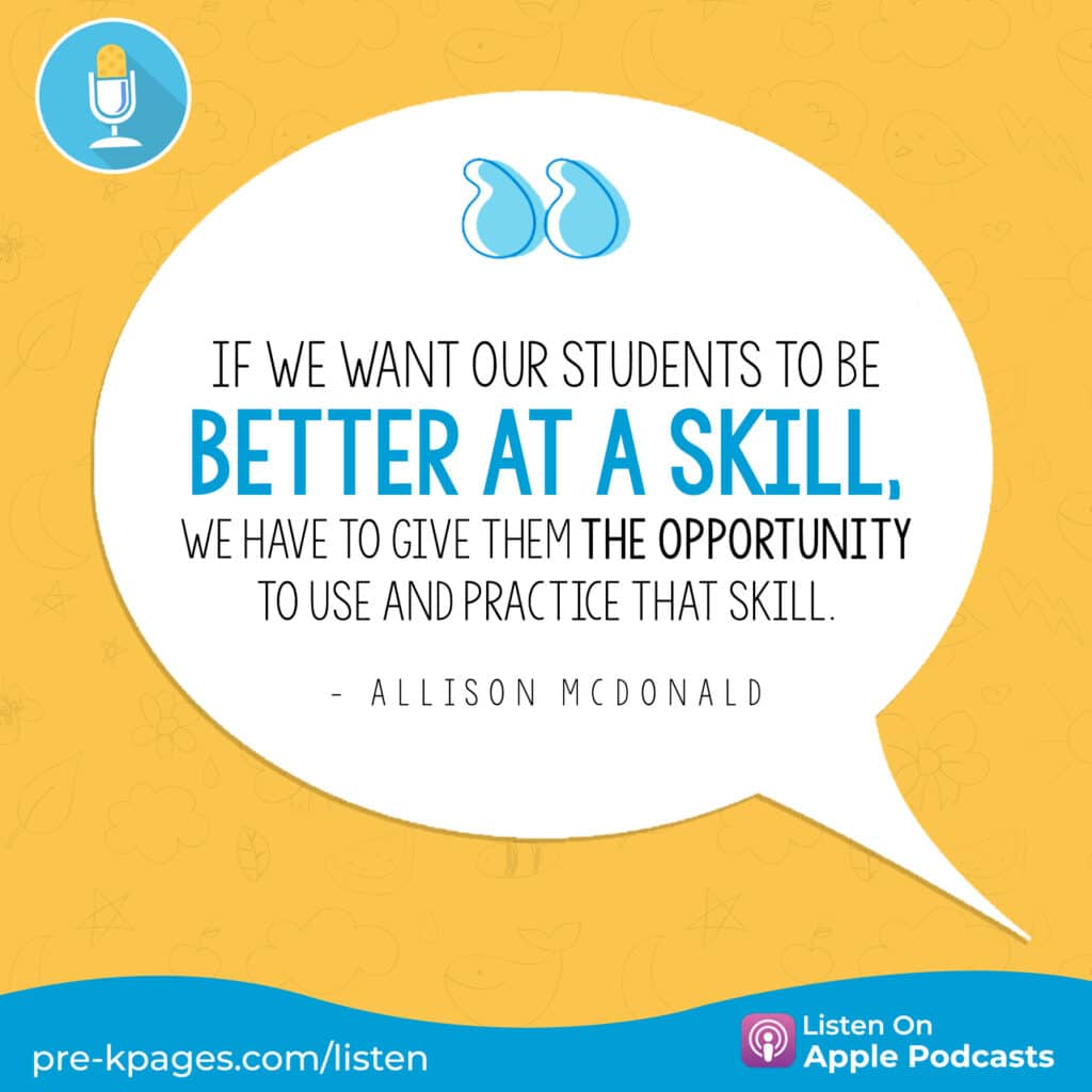 """[Image quote: """"If we want our students to be better at a skill, we have to give them the opportunity to use and practice that skill."""" - Allison McDonald]"""