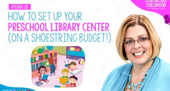 How to Set Up Your Preschool Library Center (On a Shoestring Budget!)