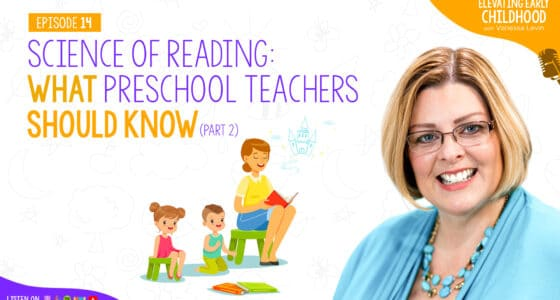 Science of Reading: What Preschool Teachers Should Know (Part 2)