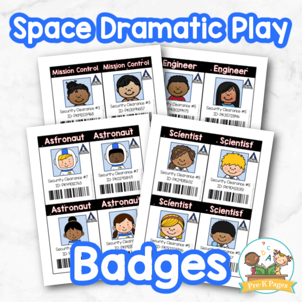 Space Dramatic Play Badges for Preschool by Pre-K Pages