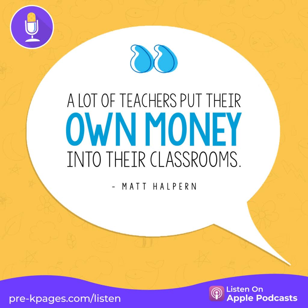 """[Image quote: """"A lot of teachers put their own money into their classrooms.""""]"""