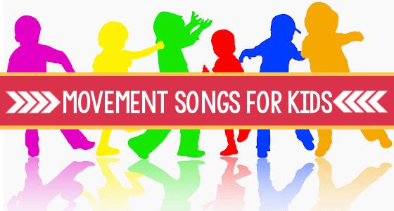 Movement Songs for Preschoolers