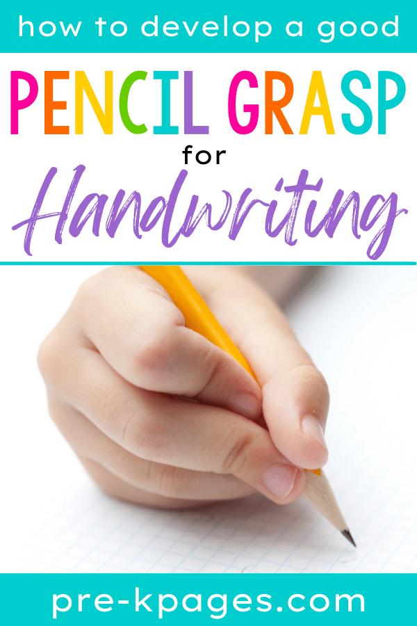 Pencil Grasp for Preschool