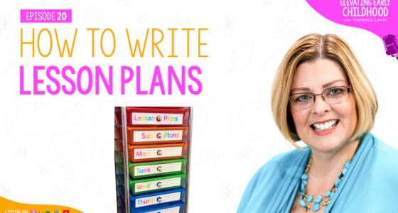 Ep #20: How to Write Lesson Plans